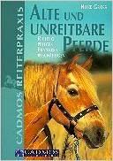 alte und unreitbare pferde
